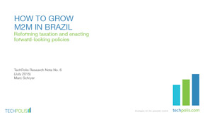 How to Grow M2M in Brazil
